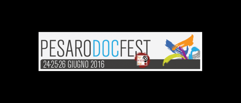 Pesaro DOC Fest 2018 a Pesaro