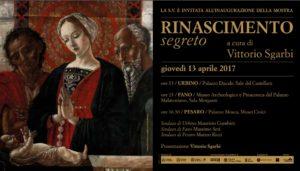 la mostra rinascimento segreto si terrà a Pesaro, Fano e Urbino fino al 3 Settembre